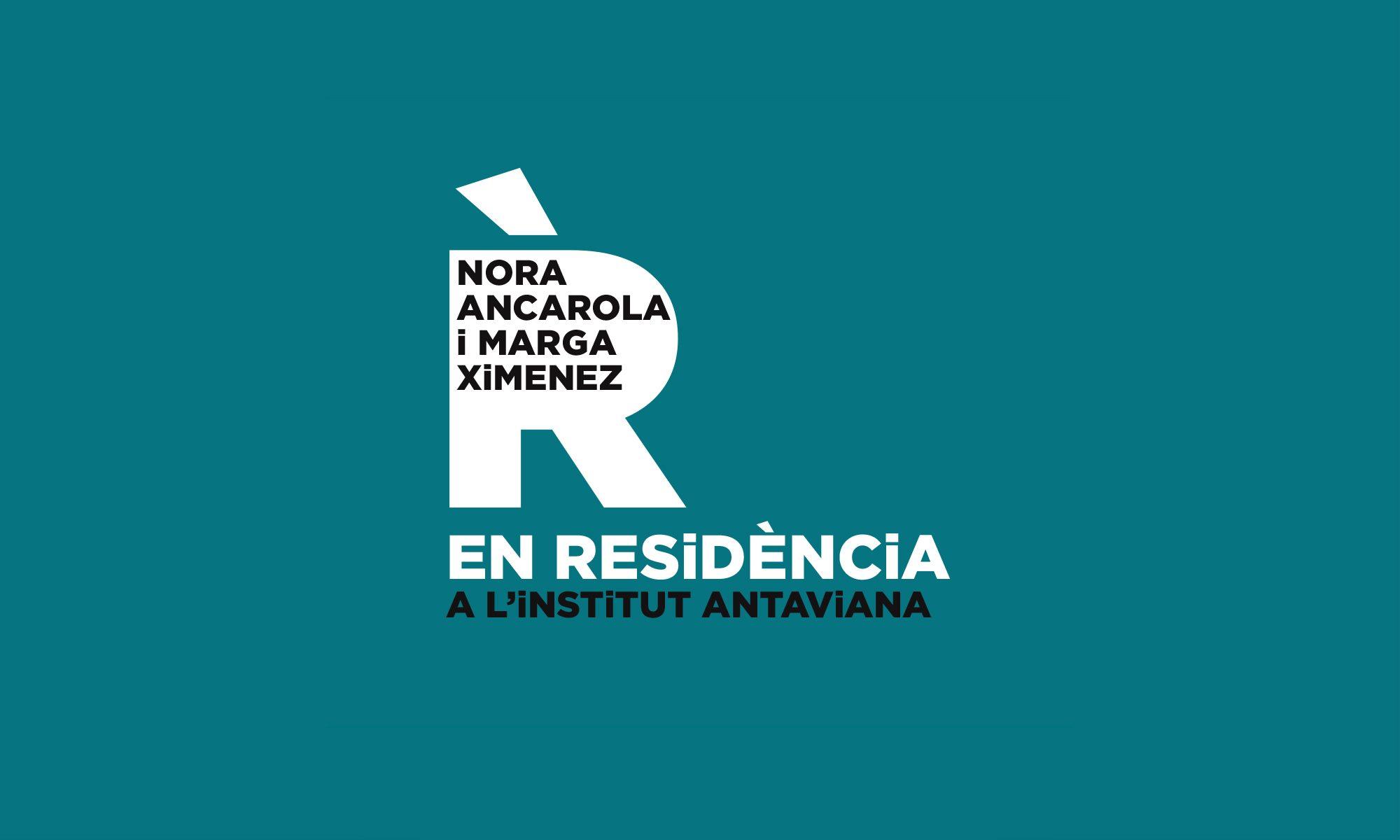 Nora Ancarola i Marga Ximenez EN RESiDÈNCiA