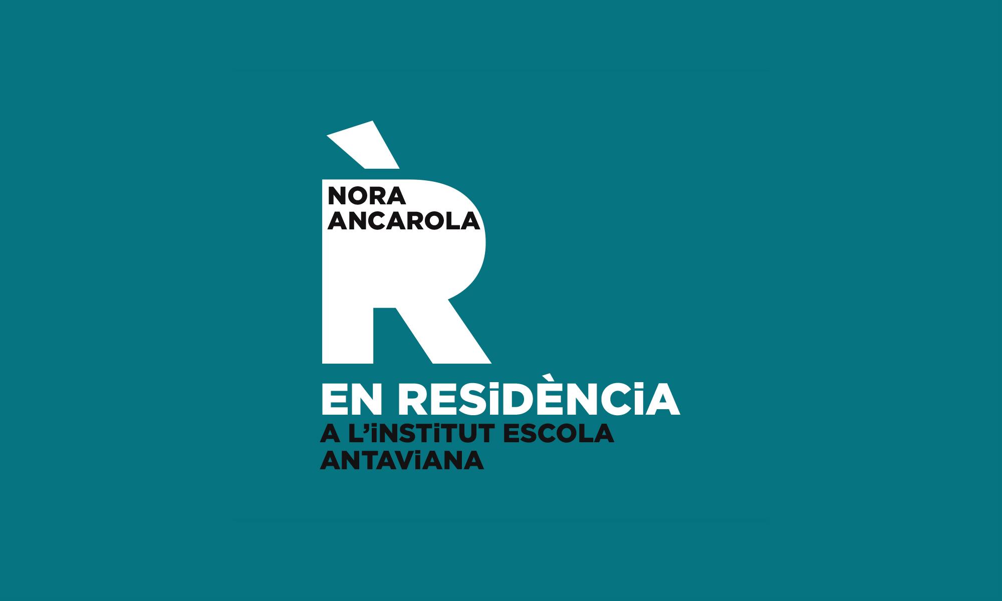 Nora Ancarola EN RESiDÈNCiA