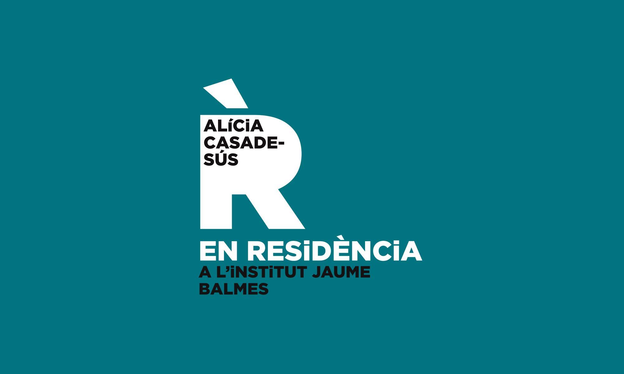 Alícia Casadesús EN RESiDÈNCiA al Jaume Balmes