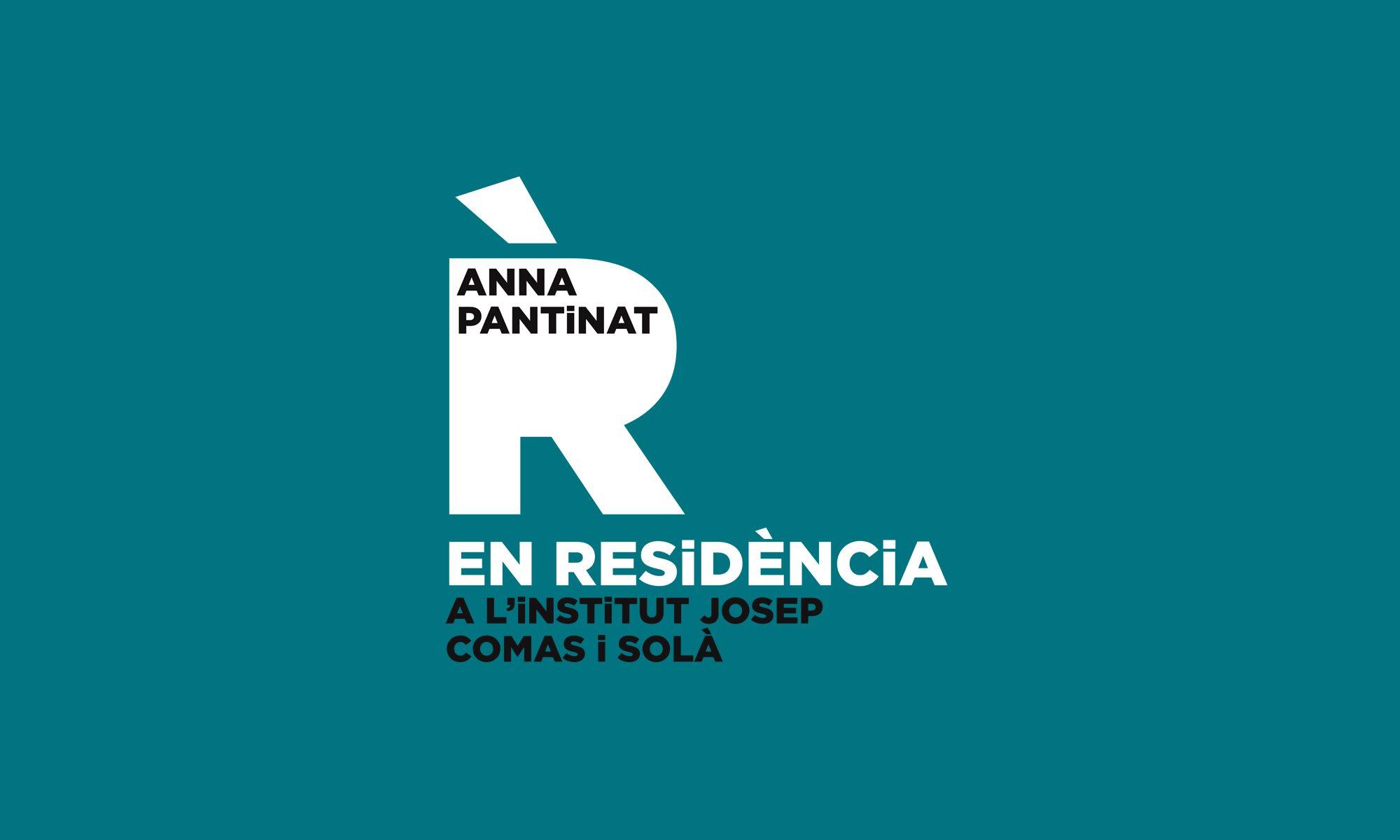 Anna Pantinat EN RESiDÈNCiA al Josep Comas i Solà